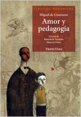 Amor y pedagogia*M.Unamuno