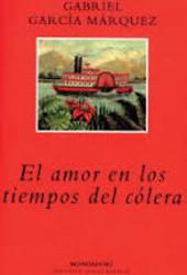 El amor en los tiempos de cólera*G.G Marquez