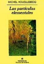 Las partículas elementales*M.HOUELLEBECQ