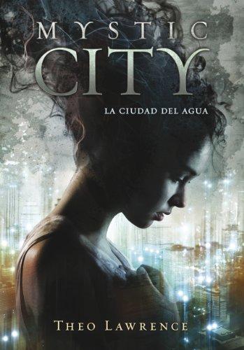 Mystic City: La ciudad del agua