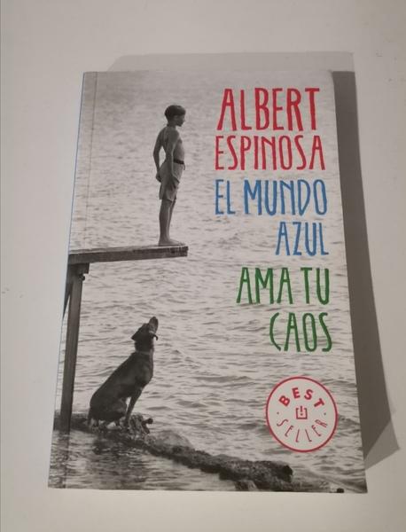 Albert espinosa : el mundo azul