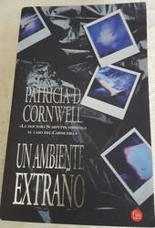 Un ambiente extraño. Patricia D. Cornwell