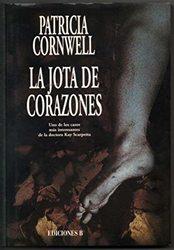 La jota de corazones. Patricia D. Cornwell
