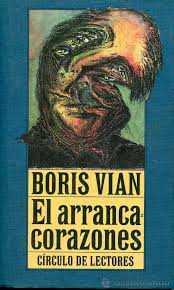 El arrancacorazones. Boris Vian