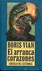 El arrancacorazones. Boris Vian