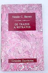 De trazos a retratos. Natalie C. Barney