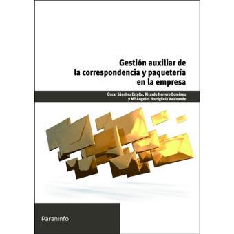 Gestión aux. de la correspondencia y paquetería en