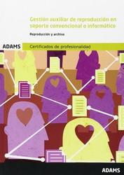 Gestión auxiliar de reproducción en soporte conv..