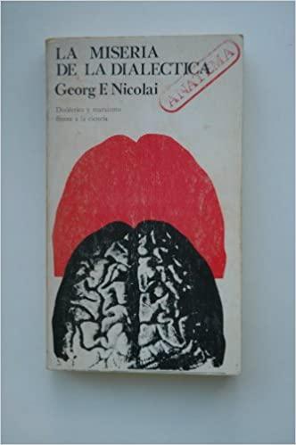 la miseria . Georg F. Nicolai