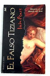 El falso Tiziano. Iain Pears