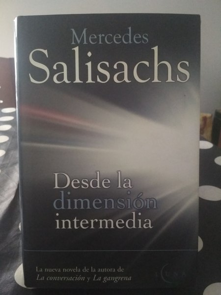 Desde la dimension intermedia,  Mercedes Salisachs