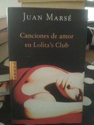 Canciones de amor en Lolita´s Club, Juan Marsé