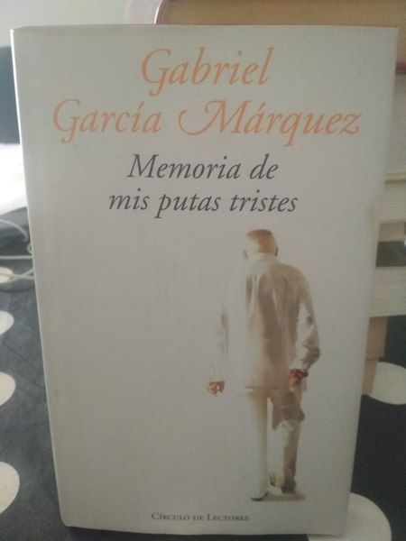 Memoria de mis putas tristes Gabriel Garcia Marque