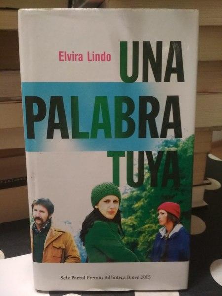 Una palabra tuya, Elvira Lindo