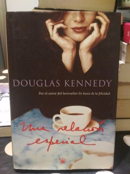 Una relación especial, Douglas Kennedy