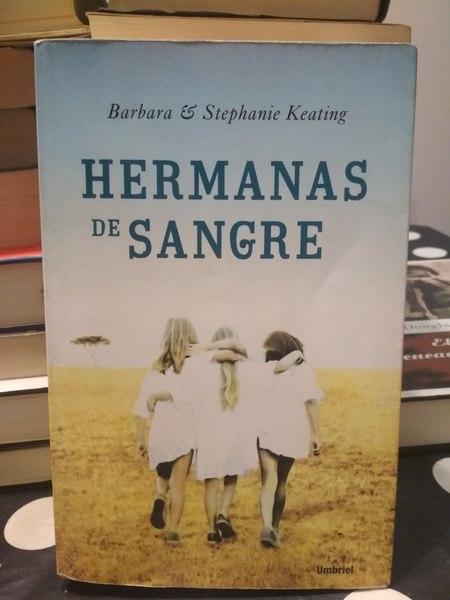 Hermanas de sangre, Barbara & Stephanie Keating