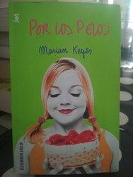 Por los pelos, Marian Keyes