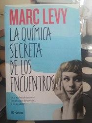 La quimica secreta de los encuentros, Marc Levy