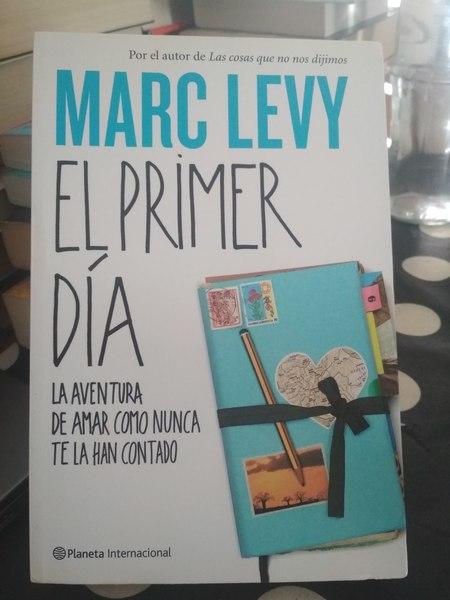 El primer dia, Marc Levy