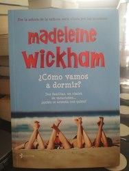 ¿Como vamos a dormir?, Madeleine Wickham