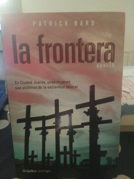 La frontera, Patrick Bard