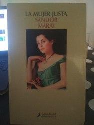 Una mujer justa, Sandor Marai