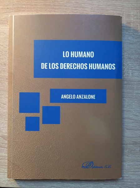 Lo Humano de los Derechos Humanos